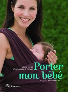 Porter mon bébé , Cécile Cortet et Céline Guerrand-Frénais