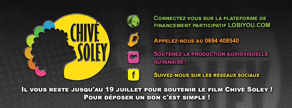 Soutenez le projet Chivé Soley